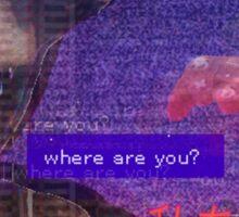 Where are you? Sticker
