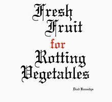 Dead Kennedys Fresh Fruit for Rotting Vegetables Unisex T-Shirt