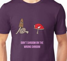 Wrong Shroom Unisex T-Shirt