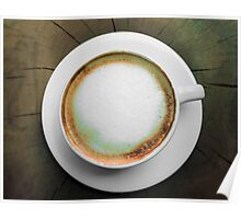Froth on a Cappuccino Poster