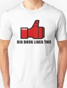 Big Boss like this T-Shirt