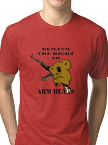 Demand the right to arm bears Tri-blend T-Shirt