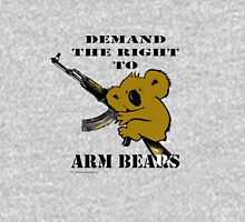 Demand the right to arm bears Unisex T-Shirt