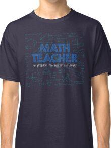 Math Teacher (no problem too big or too small) - blue Classic T-Shirt
