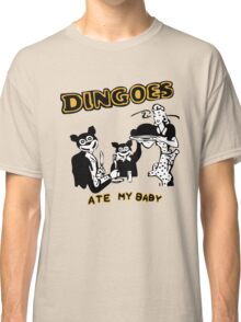 Dingo ate my baby Classic T-Shirt