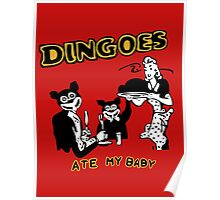 Dingo ate my baby Poster