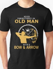 Never Underestimate An Old Man With A Bow & Arrow Unisex T-Shirt