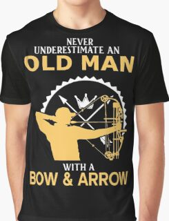 Never Underestimate An Old Man With A Bow & Arrow Graphic T-Shirt