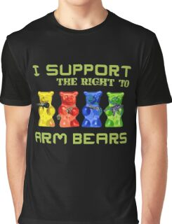 I Support the Right to Arm Bears, Gummy Bears Graphic T-Shirt