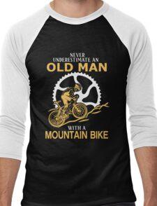 Never Underestimate An Old Man With A Mountain Bike Men's Baseball ¾ T-Shirt