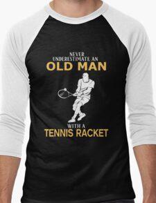 Never Underestimate An Old Man With A Tennis Racket Men's Baseball ¾ T-Shirt