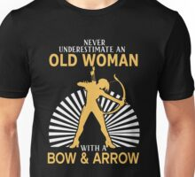 Never Underestimate An Old Woman With A Bow & Arrow Unisex T-Shirt