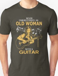 Never Underestimate An Old Woman With A Guitar Unisex T-Shirt