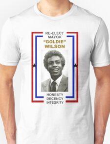 Re-elect Mayor Goldie Wilson T Shirt T-Shirt