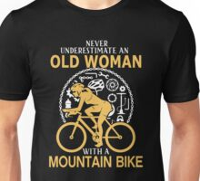 Never Underestimate An Old Woman With A Mountain Bike Unisex T-Shirt