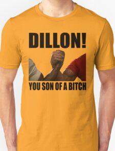 Predator Dillon You Son Of A Bitch T-Shirt