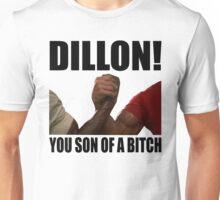 Predator Dillon You Son Of A Bitch Unisex T-Shirt