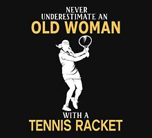 Never Underestimate An Old Woman With A Tennis Racket Womens Fitted T-Shirt