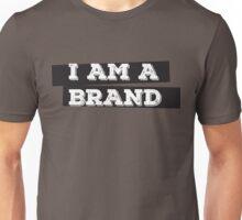 I AM A BRAND Unisex T-Shirt