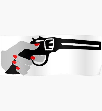 Woman's Hand on a Gun Poster