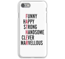 Father Quote iPhone Case/Skin
