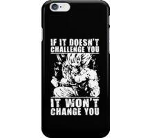 Challenge and Change (Goku) iPhone Case/Skin
