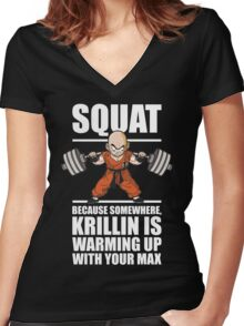 Krillin Is Warming Up With Your Max (Squat) Women's Fitted V-Neck T-Shirt