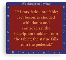 History Fades Into Fable - Washington Irving Canvas Print