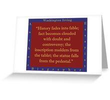 History Fades Into Fable - Washington Irving Greeting Card