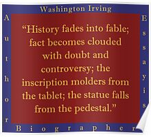 History Fades Into Fable - Washington Irving Poster