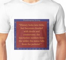 History Fades Into Fable - Washington Irving Unisex T-Shirt