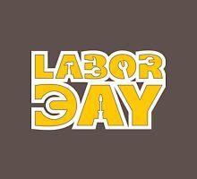 Labor Day Unisex T-Shirt