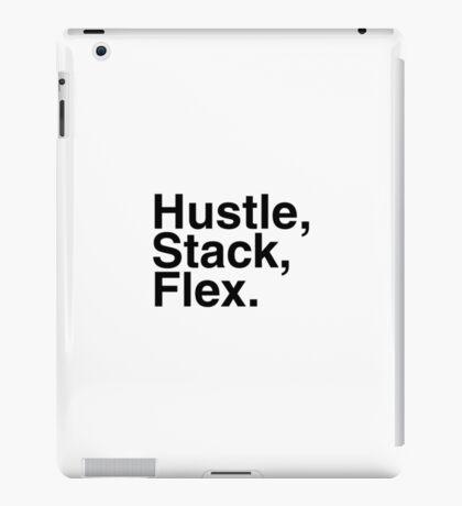 HUSTLE, STACK, FLEX. iPad Case/Skin