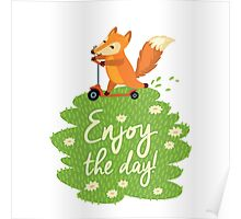 Enjoy the day! Poster
