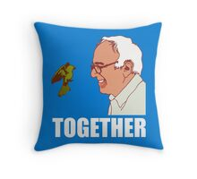 Bernie Sanders Together Throw Pillow
