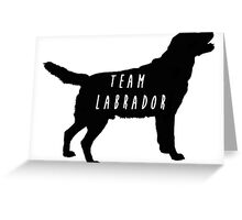Team Labrador Greeting Card