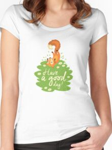 Have a good day Women's Fitted Scoop T-Shirt