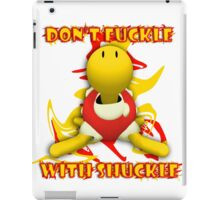 Don't Fuckle With Shuckle iPad Case/Skin