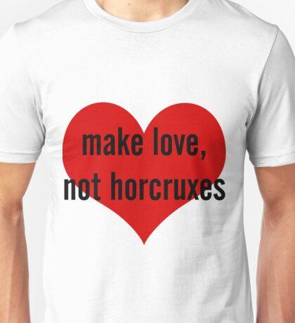 make love, not horcruxes Unisex T-Shirt
