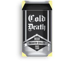 Beer - Cold Death Canvas Print