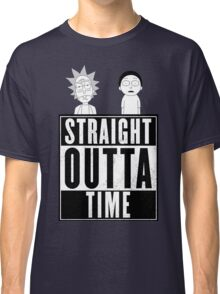 Straight outta Time - Rick & Morty Classic T-Shirt