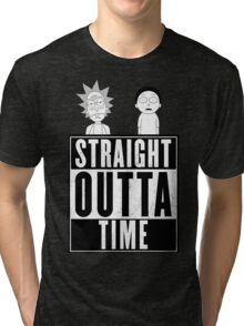 Straight outta Time - Rick & Morty Tri-blend T-Shirt