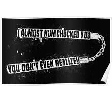 Numchucked Wedding Crashers Movie Quote Poster