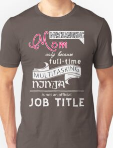 Merchandising Mom - Funny Shirt!!! T-Shirt
