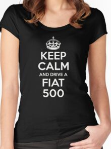 'Keep Calm and Drive a Fiat 500' 500C 500L Turbo Women's Fitted Scoop T-Shirt