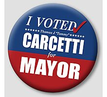 """I Voted Carcetti for Mayor (pin) - """"The Wire"""" Photographic Print"""