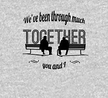 Been through much together Classic T-Shirt