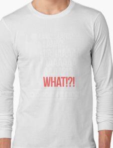 LANAAAAAAA!?!... Danger Zone! Long Sleeve T-Shirt