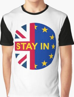 BRITAIN STAY IN THE EU Graphic T-Shirt