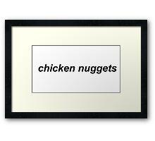 chicken nug nug :) Framed Print